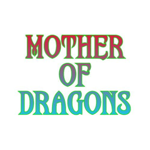 Mother of Dragons E-Liquid Old Pueblo Vapor