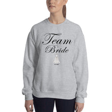 Load image into Gallery viewer, Sweatshirt 'Team Bride'