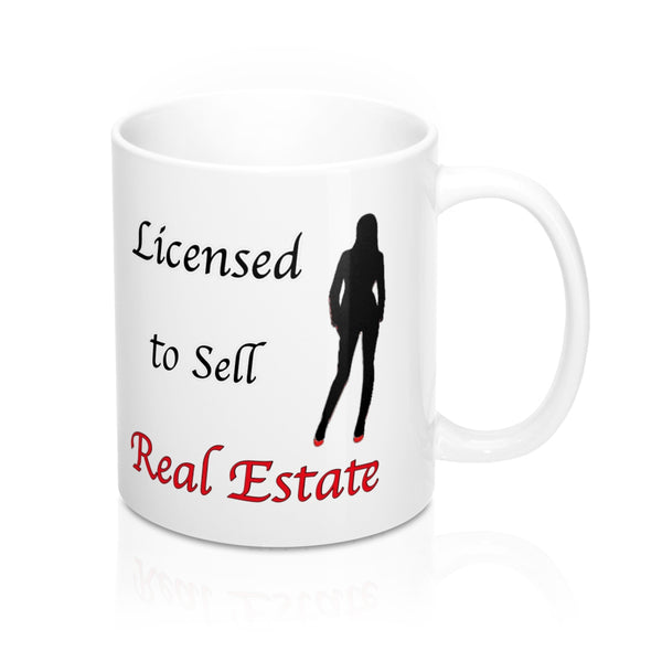 Licensed to Sell Real Estate  - Personalizable & Customizable Mug 11oz
