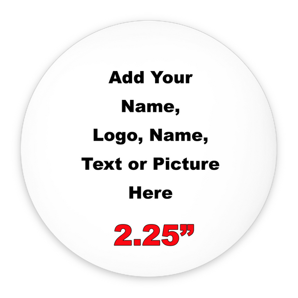 Custom Pin-Back Buttons 2.25""