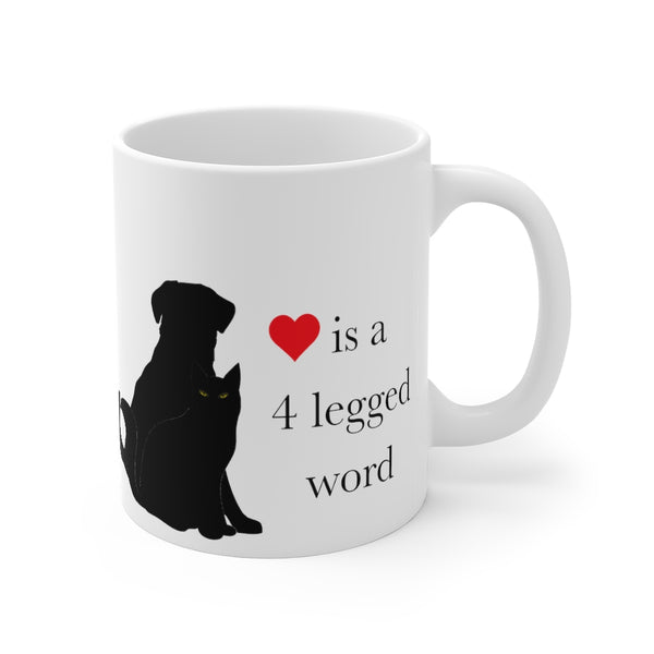 Custom Pet White Ceramic Mug 11 oz Love is a 4 legged word