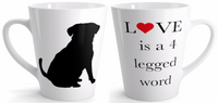 Custom Latte mug 12oz - Love is a 4 legged word (Dog & Cat)