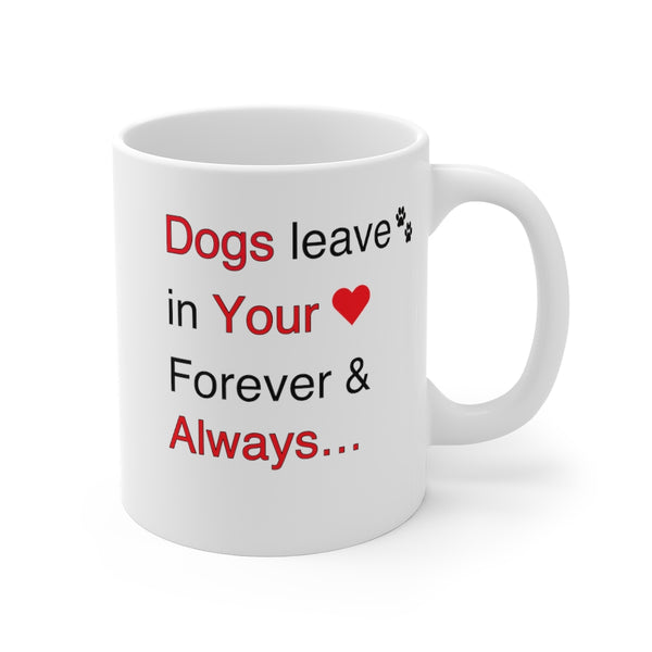 Custom Pet White Ceramic Mug 11 oz Cats (Dogs) leave paw prints in your heart..