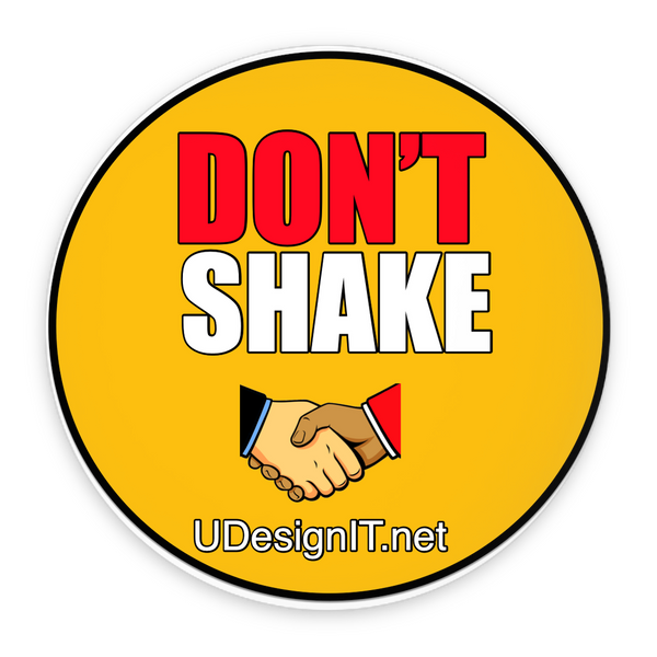 Don't Shake Hands Pin-Back Buttons 2.25""