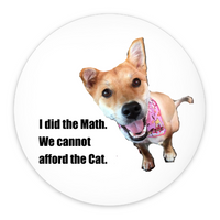 "Pin-Back Buttons 3"" I did the math. We cannot afford the math."