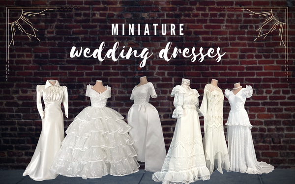On Display: Miniature Wedding Dresses Through The Decades