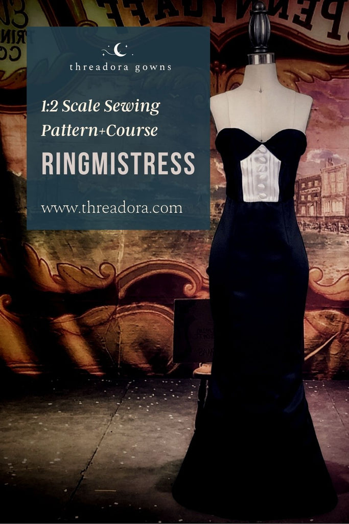 ringmistress half-scale sewing pattern and course
