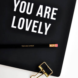 You Are Lovely Journal