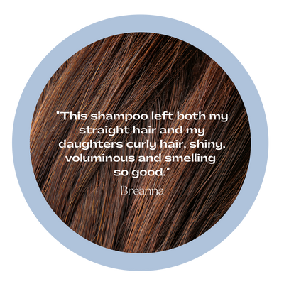 "Brunette hair with a testimonial overlay, ""This shampoo left both my straight hair and my daughters curly hair, shiny, voluminous and smelling so good."""