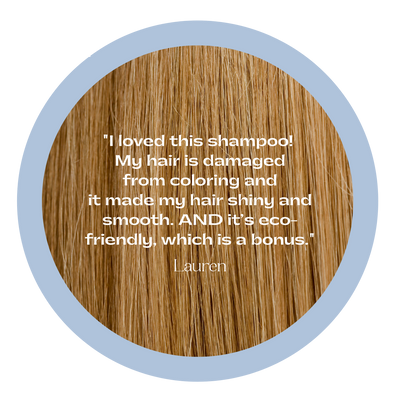 "Blonde hair with testimonial overlay ""I loved this shampoo! My hair is damaged from coloring and it made my hair shiny and smooth. AND it's eco-friendly which is a bonus."""