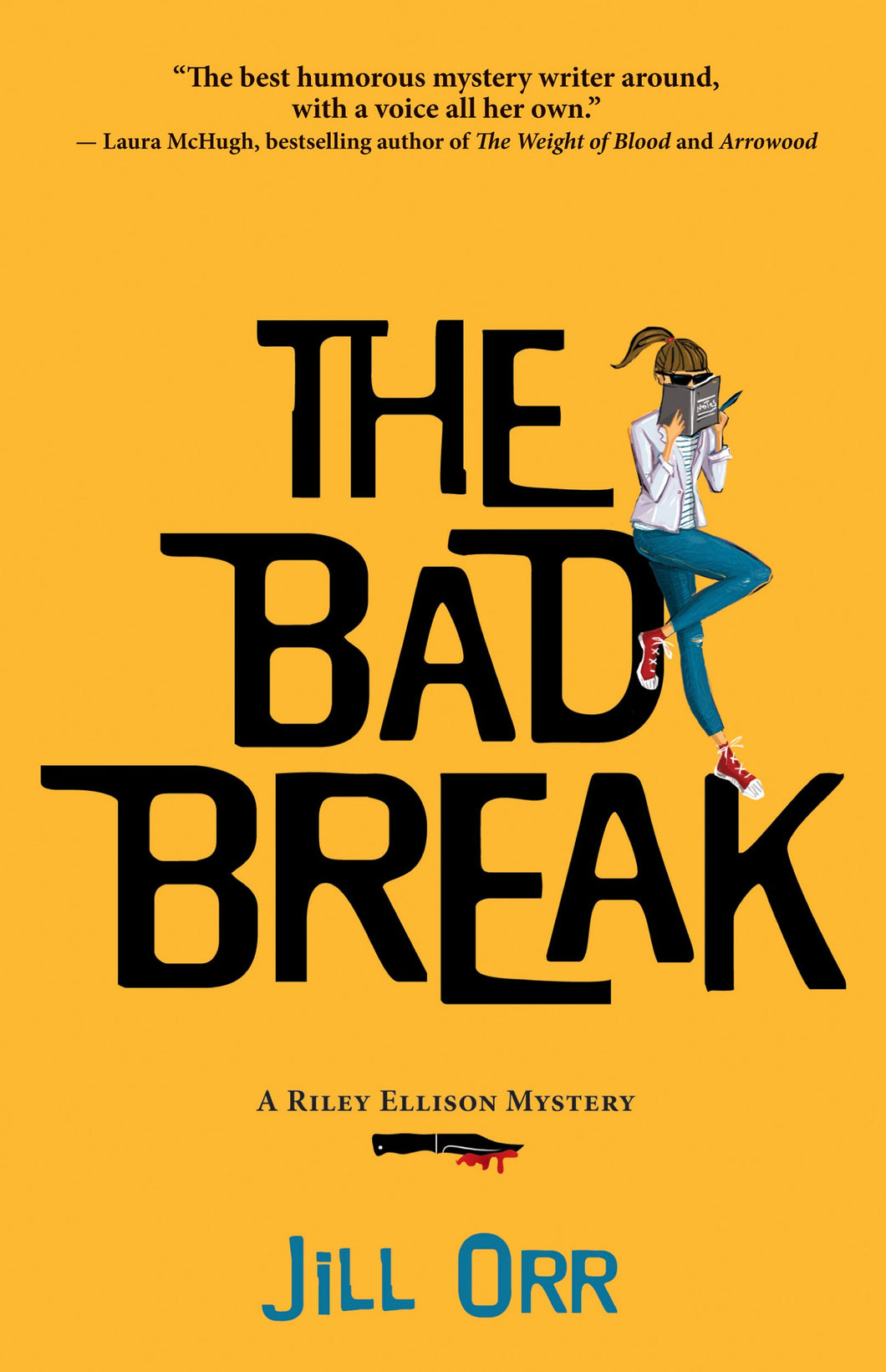 The Bad Break (Riley Ellison Mysteries Book #2) by Jill Orr