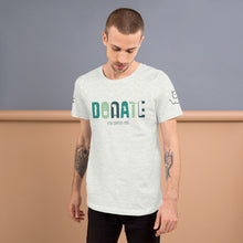 "Load image into Gallery viewer, Men's ""Donate"" Tee"