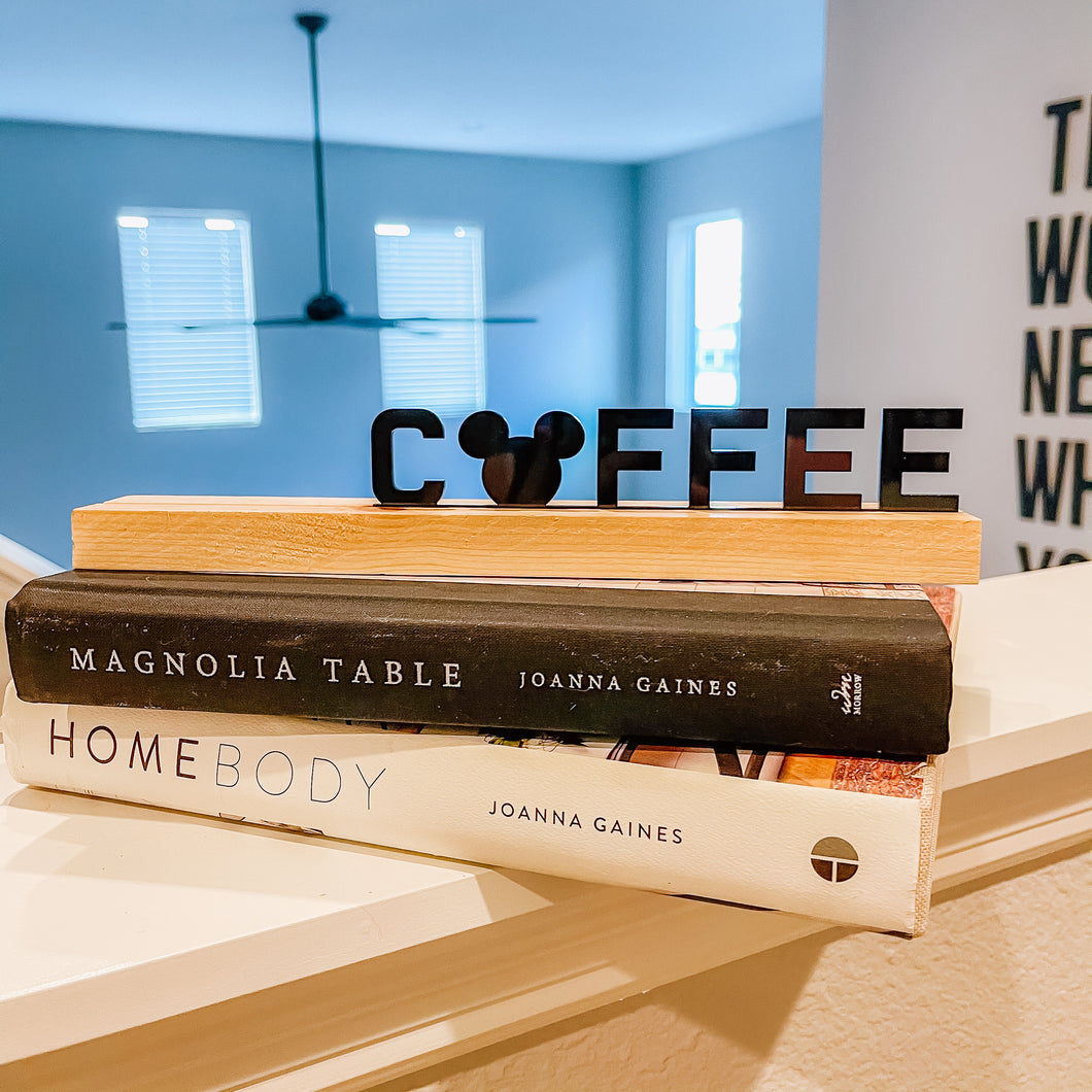 Mouse Coffee Desk Quote | Letter Ledge | One Liner