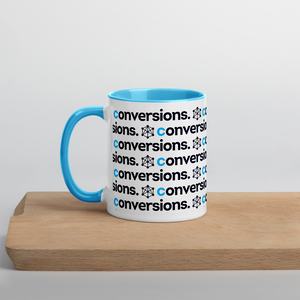 A Coffee Mug To Remind You Of The Importance Of Conversions In Your Life & Business