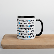 Load image into Gallery viewer, A Coffee Mug To Remind You Of The Importance Of Conversions In Your Life & Business