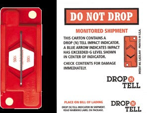 DO NOT DROP - MONITORED SHIPMENT - THIS CARTON CONTAINS A DROP(N)
