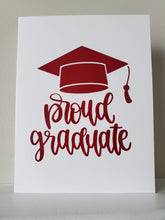 Load image into Gallery viewer, Proud Graduate Greeting Card