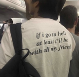 """If I Go To Hell"" Tee"