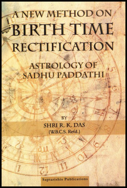 a-new-method-on-birth-time-rectification-astrology-of-sadhu-paddathi