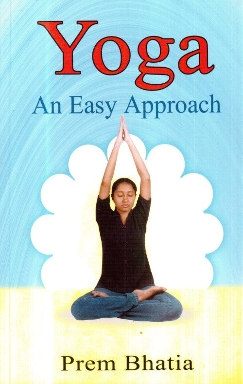 Yoga - An Easy Approach