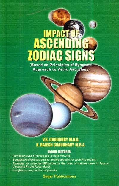 Impact Of Ascending Zodiac Signs(Based On Principles Of Systems Approach To Vedic Astrology)