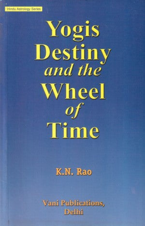 Yogis Destiny And The Wheel Of Time (English)