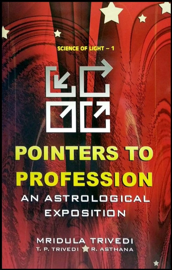 Pointers To Profession An Astrological Exposition