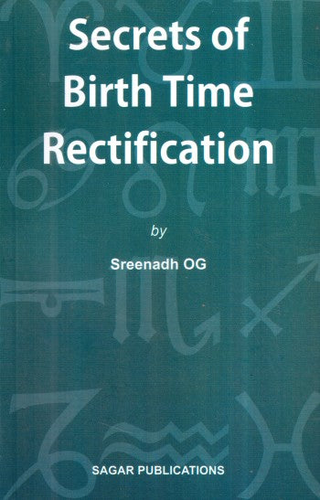 Secrets Of Birth Time Rectification