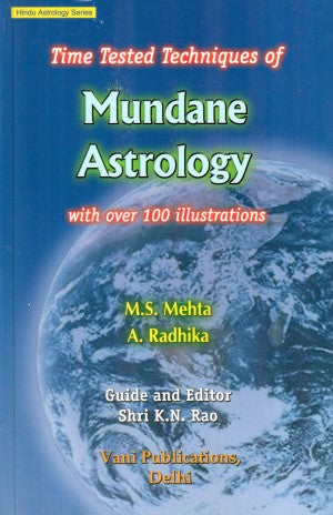 Time Tested Techniques Of Mundane Astrology With Over 100 Illustrations (English)