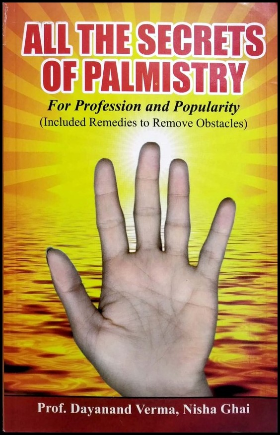 All The Secrets Of Palmistry(For Profession And Popularity)