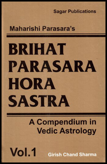 Brihat Parasara Hora Sastra (Vol- I) (English)