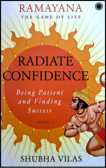 Ramayana The Game Of Life RADIATE CONFIDENCE