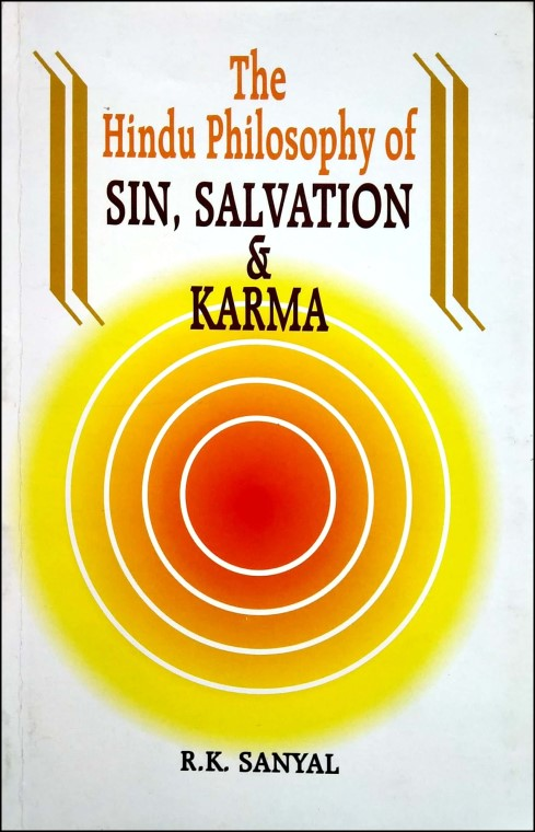The Hindu Philosophy Of Sin, Salvation & Karma