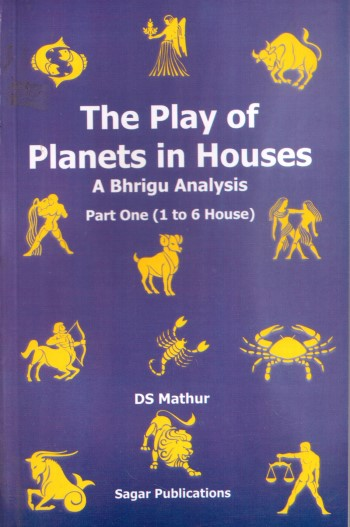 the-play-of-planets-in-houses-a-bhrigu-analysis-part-1-1-to-7-house