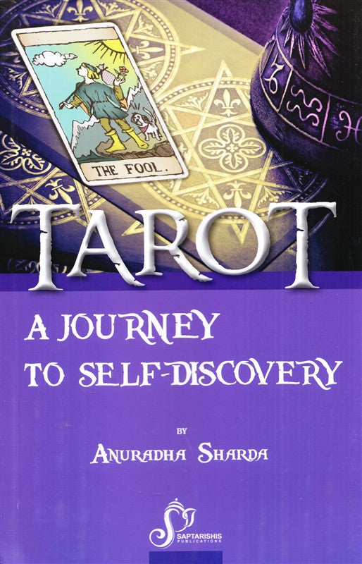 Tarot A Journey To Self - Discovery