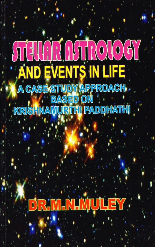 Stellar Astrology And Events In Life(Based On Krishnamurthy Padhathi)