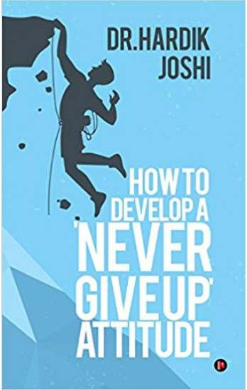 how-to-develop-a-never-giveup-attitude