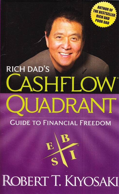 Cashflow Quadrant - Guide To Financial Freedom