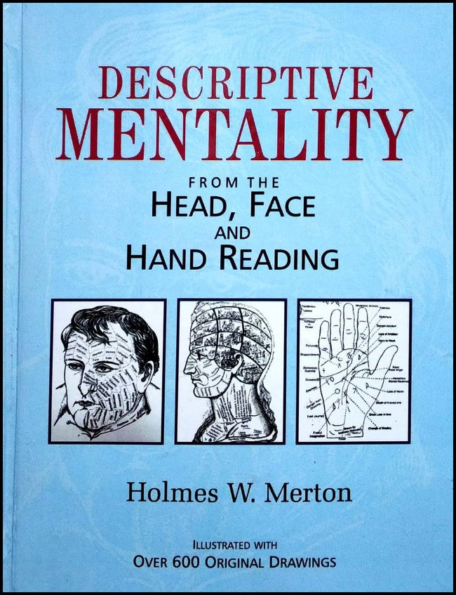DESCRIPTIVE MENTALITY From The Head, Face  And Hand Reading