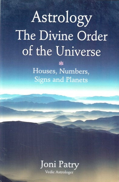 Astrology The Divine Order Of The Universe (English)