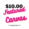 Weekly Featured Canvas
