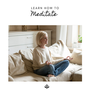 Learn How to Meditate (in home)