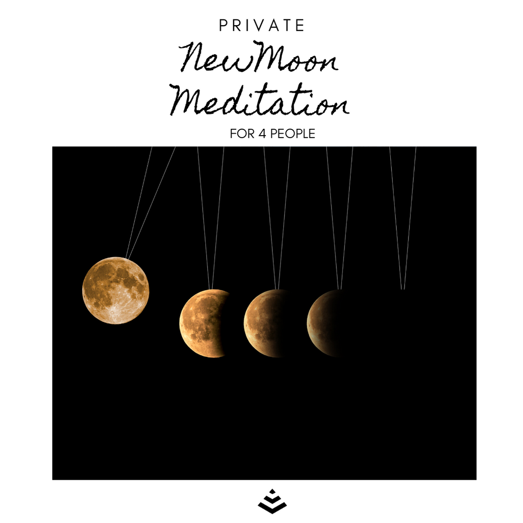 4 Person Private New Moon Meditation
