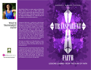 Transparent Faith:  Lessons learned from the plan of faith
