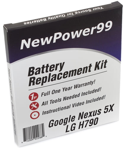 Google Nexus 5X LG H790 Battery Replacement Kit with Tools, Video Instructions and Extended Life Battery - NewPower99 USA