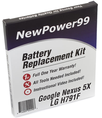 Google Nexus 5X LG H791F Battery Replacement Kit with Tools, Video Instructions and Extended Life Battery - NewPower99 USA