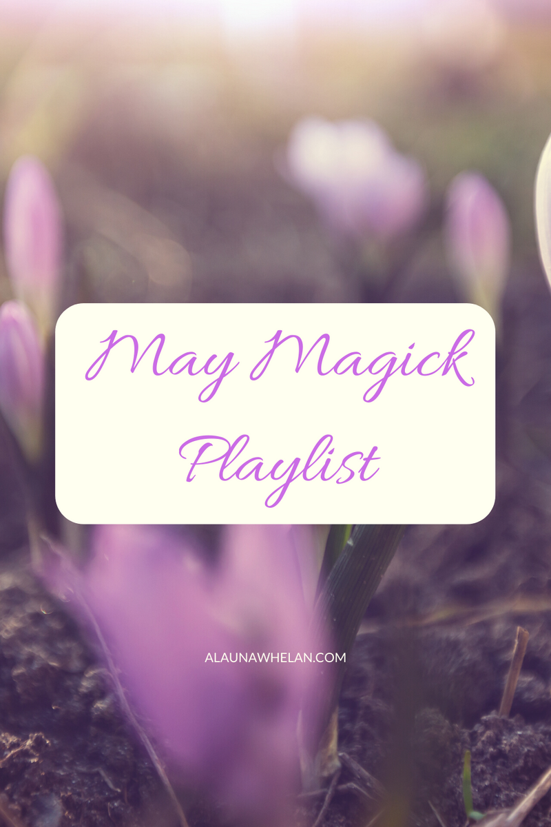 May Magick Playlist
