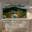 Small Valley Milling - Whole Wheat Bread Flour