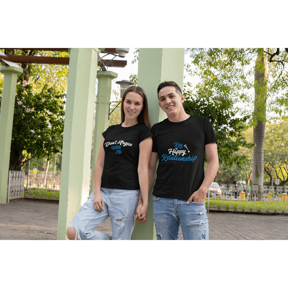 Key to happy relationship and Don't argue with me Couple T-Shirt