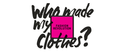Fashion Revolution and #WhoMadeMyClothes